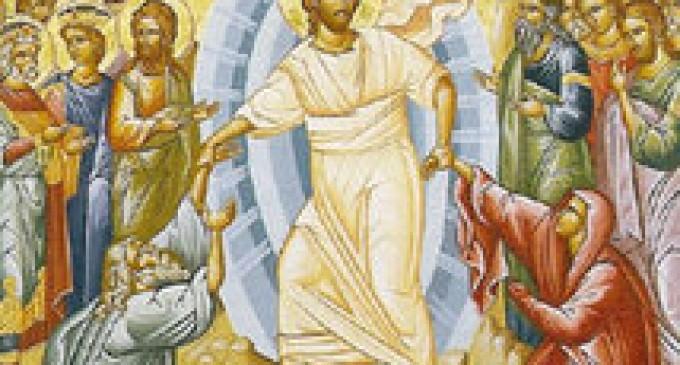Învierea Domnului – adevăr fundamental